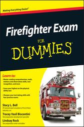 Firefighter Exam For Dummies by Stacy L. Bell