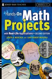 Hands-On Math Projects With Real-Life Applications by Judith A. Muschla