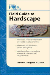 Graphic Standards Field Guide to Hardscape by Leonard J. Hopper