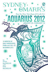 Sydney Omarr's Day-by-Day Astrological Guide for the Year 2012: Aquarius by Trish MacGregor