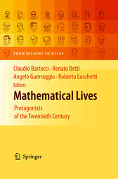 Mathematical Lives by CLAUDIO BARTOCCI