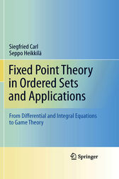 Fixed Point Theory in Ordered Sets and Applications by Siegfried Carl