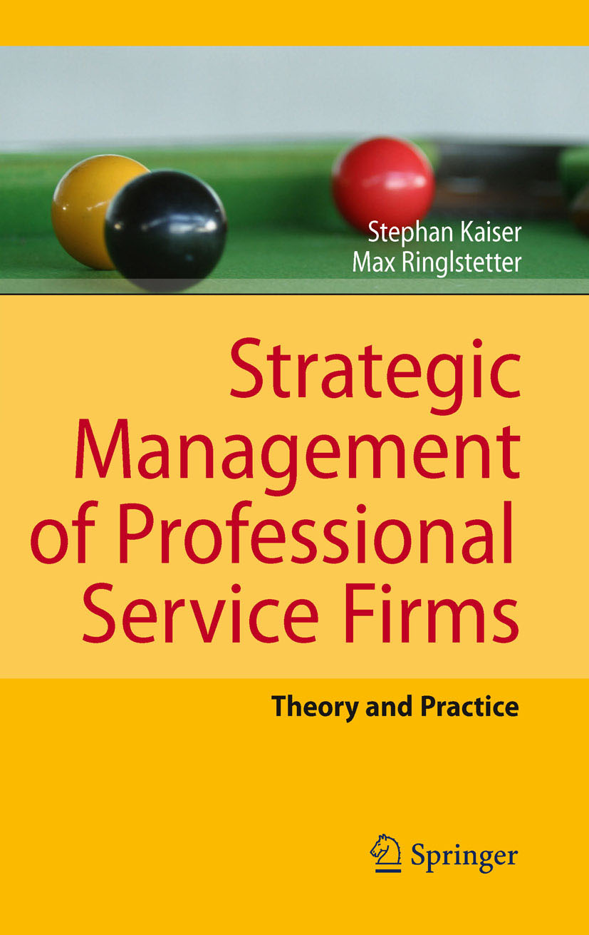 Download Ebook Strategic Management of Professional Service Firms by Stephan Kaiser Pdf