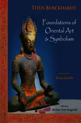 Foundations of Oriental Art & Symbolism by Titus Burckhardt