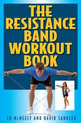 The Resistance Band Workout Book by Ed Mcneely