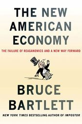 The New American Economy by Bruce Bartlett