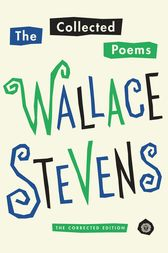 The Collected Poems of Wallace Stevens by Wallace Stevens