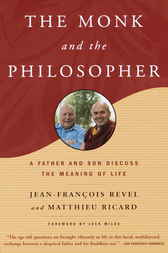 The Monk and the Philosopher by Jean Francois Revel