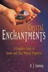 Crystal Enchantments by D.J. Conway