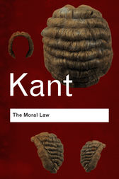 The Moral Law by Immanuel Kant