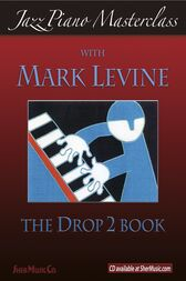 Jazz Piano Masterclass: The Drop 2 Book by SHER Music