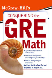 McGraw-Hill's Conquering the New GRE Math by Robert E. Moyer