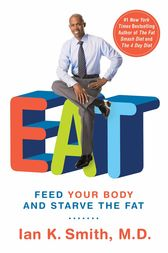 EAT by Ian K. Smith