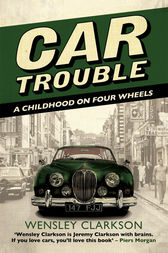 Car Trouble by Wensley Clarkson