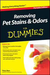 Removing Pet Stains and Odors For Dummies by Tracy Barr