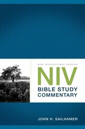 NIV Bible Study Commentary by John H. Sailhamer
