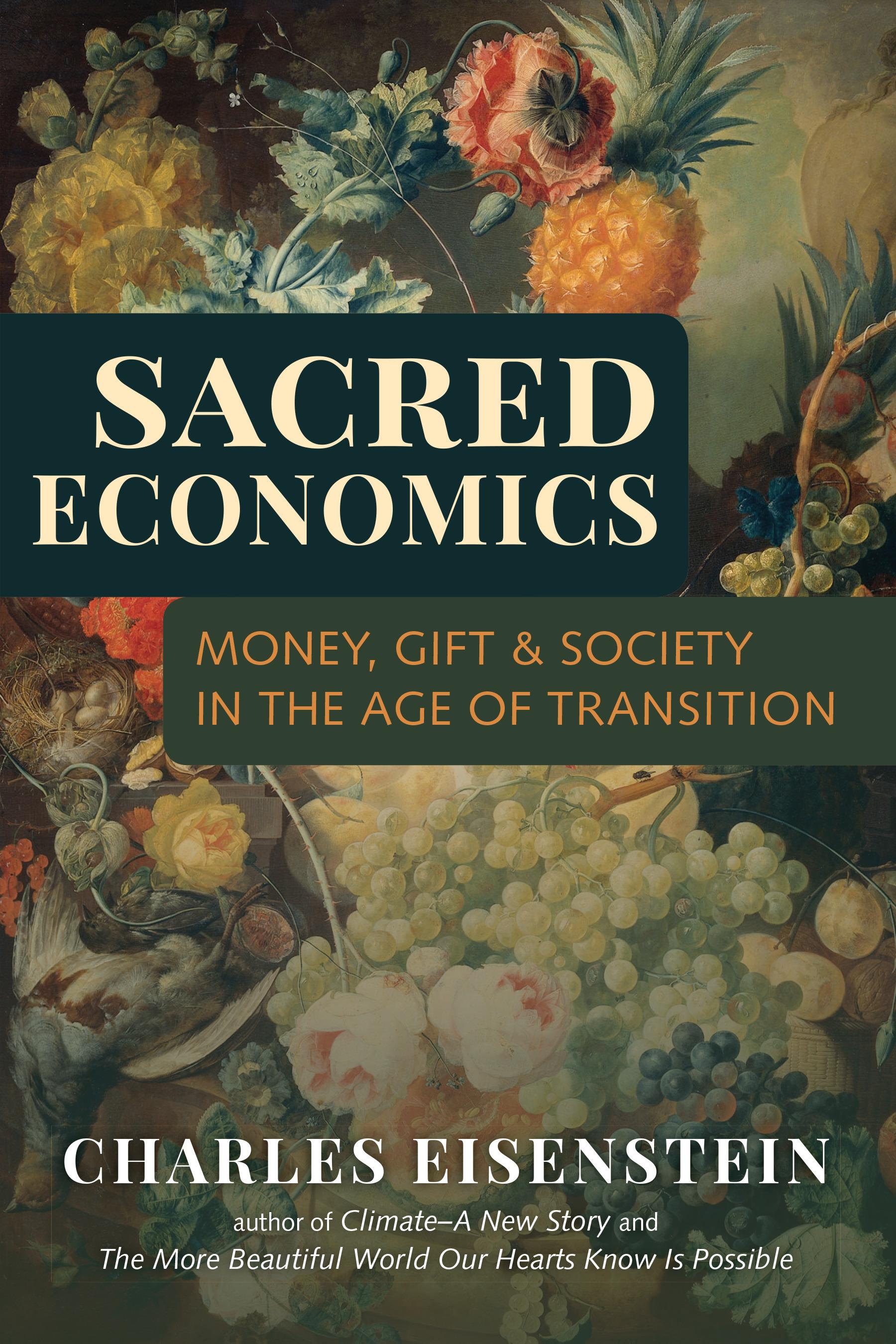 Download Ebook Sacred Economics by Charles Eisenstein Pdf