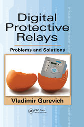 Digital Protective Relays by Vladimir Gurevich