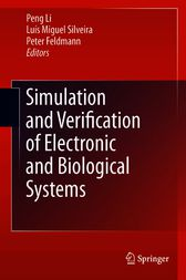 Simulation and Verification of Electronic and Biological Systems by Peng Li