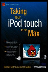 Taking Your iPod touch to the Max by Erica Sadun
