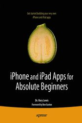 iPhone and iPad Apps for Absolute Beginners by Rory Lewis