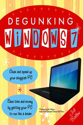 Degunking Windows 7 by Joli Ballew