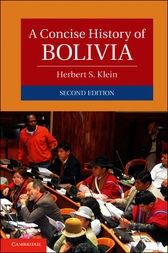 A Concise History of Bolivia by Herbert S. Klein