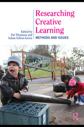 Researching Creative Learning by Pat Thomson