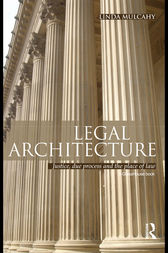 Legal Architecture by Linda Mulcahy