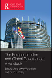 The European Union and Global Governance by Dr Jens-Uwe Wunderlich