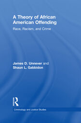 A Theory of African American Offending by James D. Unnever