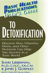 User's Guide to Detoxification by Shari Lieberman