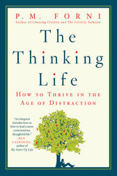 The Thinking Life by P. M. Forni