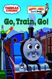 Go, Train, Go! (Thomas & Friends) by W. Awdry