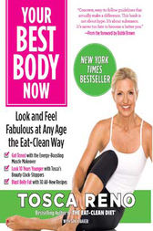 Your Best Body Now by Tosca Reno
