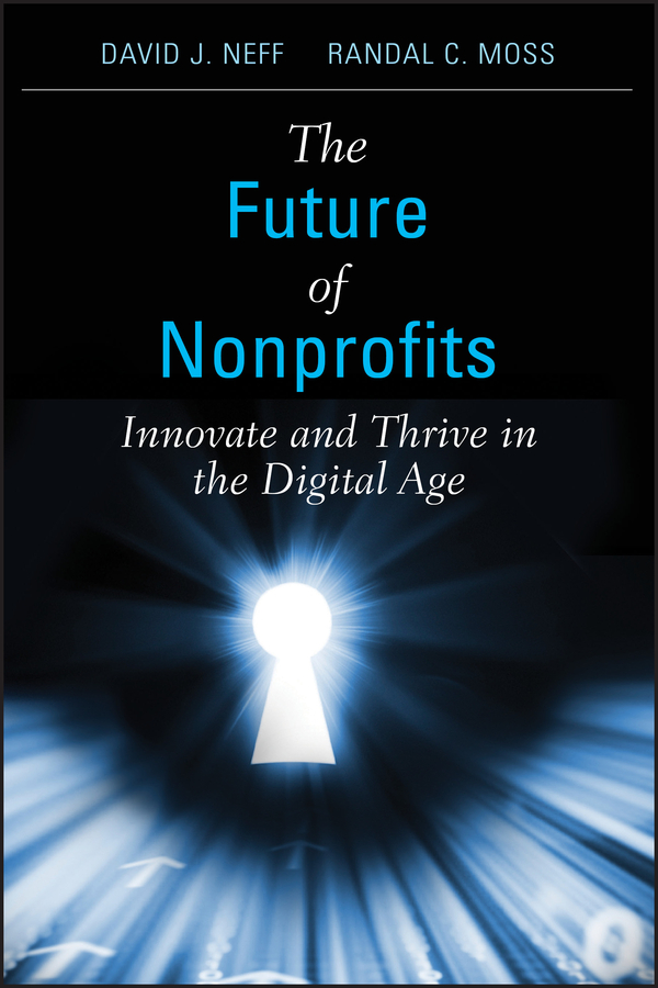 Download Ebook The Future of Nonprofits by David J. Neff Pdf