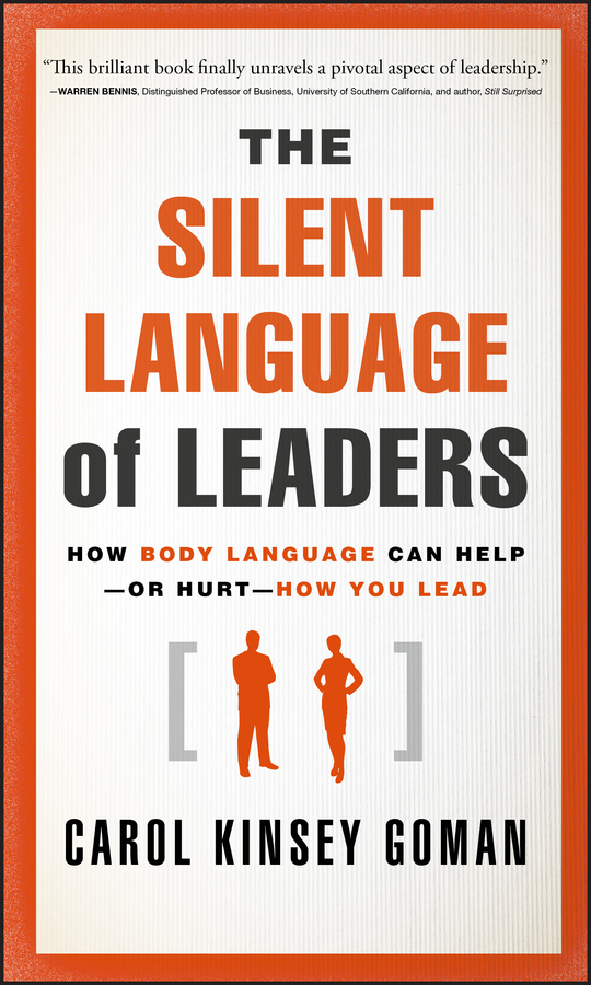 Download Ebook The Silent Language of Leaders by Carol Kinsey Goman Pdf
