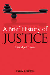 A Brief History of Justice by David Johnston