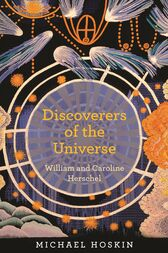 Discoverers of the Universe by Michael Hoskin