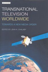 Transnational Television Worldwide by Jean K. Chala