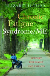 Chronic Fatigue Syndrome/ME by Elizabeth Turp