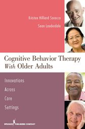 Cognitive Behavior Therapy with Older Adults by Kristen H. Sorocco