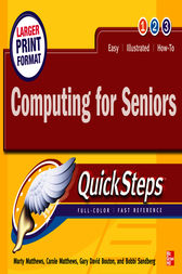 Computing for Seniors QuickSteps by Marty Matthews