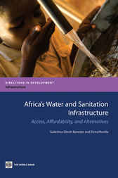Africa's Water and Sanitation Infrastructure by Sudeshna Ghosh Banerjee