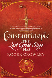 Constantinople by Roger Crowley