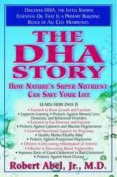The DHA Story by Robert Abel