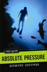 Absolute Pressure by Sigmund Brouwer