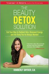The Beauty Detox Solution by Kimberly Snyder