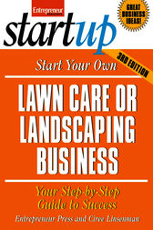 Start Your Own Lawncare and Landscaping Business by Entrepreneur Press
