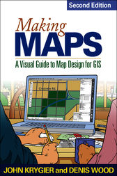 Making Maps, Second Edition by John Krygier